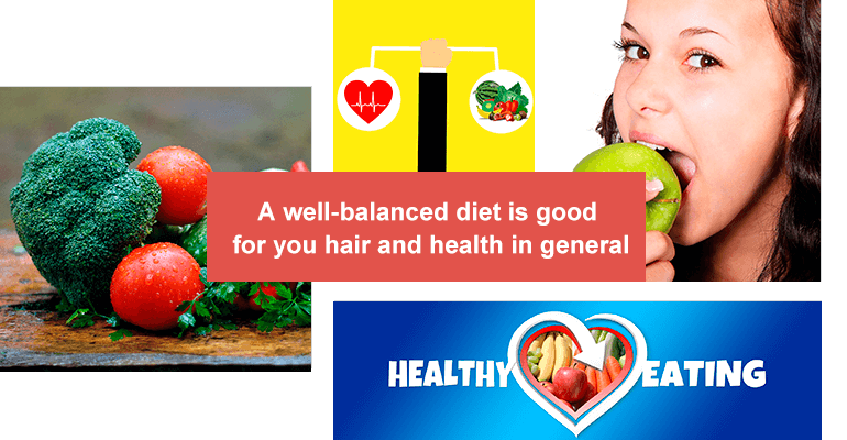 A well-balanced diet is good for you hair and health in general.